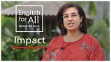 Woman speaking to camera with title graphic that reads: English for All - Impact of a fellow