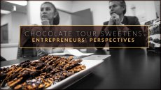 Chocolate Tour Sweetens Entrepreneurs' Perspectives